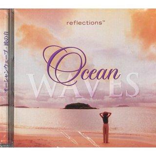 Ocean WAVES/オーシャンウェーブ-波の音【カナダ輸入盤】