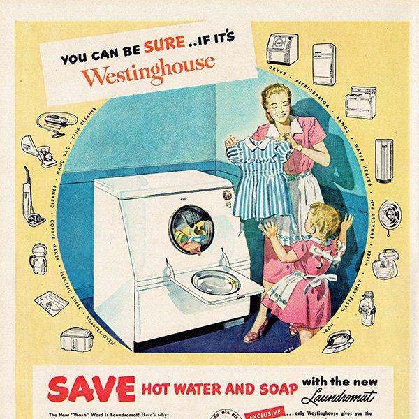 アメリカのヴィンテージ広告〜Westinghouse〜 洗濯機 013
