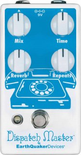 Effects Pedal – EarthQuaker Devices, Dispatch Master, Digital Delay & Reverb