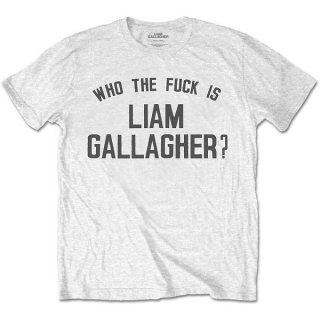LIAM GALLAGHER Who the Fuck…, Tシャツ<img class='new_mark_img2' src='https://img.shop-pro.jp/img/new/icons5.gif' style='border:none;display:inline;margin:0px;padding:0px;width:auto;' />