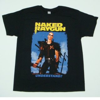 NAKED RAYGUN Understand?, Tシャツ