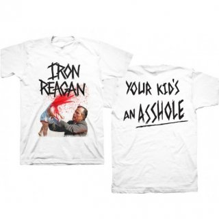 IRON REAGAN Your Kids an Asshole White, Tシャツ