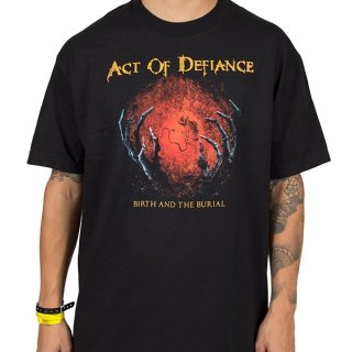 ACT OF DEFIANCE Birth and the Burial, Tシャツ