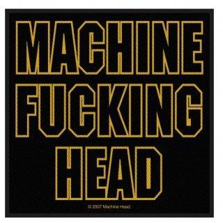MACHINE HEAD Machine Fucking Head, パッチ