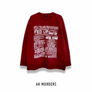 "AH MURDERZ "" FED UP "" CrewSweat"