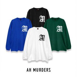 "AH MURDERZ "" AM "" L/S T-shirts"