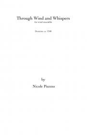 【吹奏楽 楽譜】<br>スルー・ウィンド・アンド・ウィスパーズ <br>作曲:ニコル・パイウノ<br>