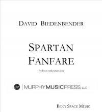 【金管+打楽器 楽譜】<br>スパルタン・フンファーレ <br>作曲:デヴィッド・ビーデンベンダー<br>
