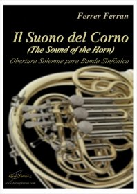 【吹奏楽 楽譜】<br>ホルンの音 <br>作曲:フェレール・フェラン<br>