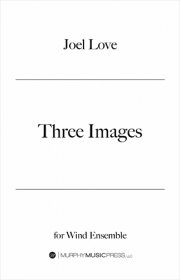 【吹奏楽 楽譜】<br>3つの映像 <br>作曲:ジョエル・ラヴ