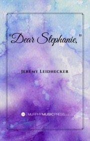【吹奏楽 楽譜】<br>「親愛なるステファニー、」 <br>作曲:ジェレミー・リーデッカー