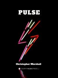 【吹奏楽 楽譜】<br>パルス <br>作曲:クリストファー・マーシャル