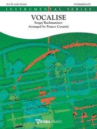 (楽譜) ヴォカリーズ / 作曲:セルゲイ・ラフマニノフ 編曲:フランコ・チェザリーニ (フルート&ピアノ)