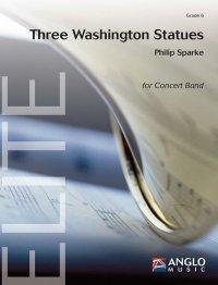 (楽譜) スリー・ワシントン・スタチュー(三つのワシントンの彫像) / 作曲:フィリップ・スパーク (吹奏楽)(スコア+パート譜セット)