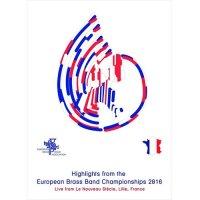 (DVD) ヨーロピアン・ブラスバンド・チャンピオンシップス2016 (ブラスバンド)