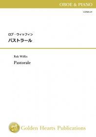 【オーボエ&ピアノ 楽譜】パストラール <br>作曲:ロブ・ウィッフィン
