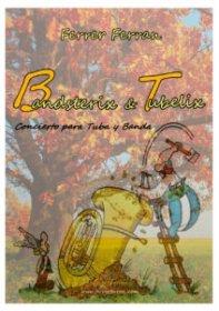 【テューバ&ピアノ 楽譜】<br>バンドスタリクス・アンド・テューベリクス <br>作曲:フェレール・フェラン