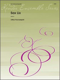 (楽譜) サックス・リックス / 作曲:アーサー・フラッケンポール (サクソフォーン4重奏)
