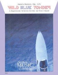(楽譜) ワイルド・ブルー・ヨンダー / 作曲:ジェイムズ・バーンズ (吹奏楽)(フルスコアのみ)