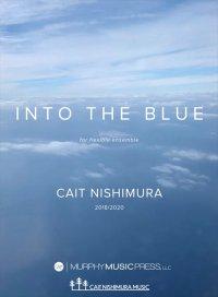 【吹奏楽 楽譜 フレキシブル】<br>イントゥ・ザ・ブルー(フレキシブル版) <br>作曲:ケイト・ニシムラ
