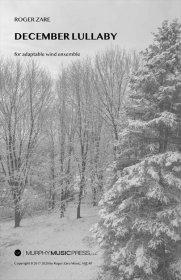 【吹奏楽 楽譜 フレキシブル】<br>十二月の子守唄(フレキシブル版) <br>作曲:ロジャー・ゼア