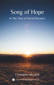 【金管群+ティンパニ 楽譜】<br>希望の歌(ソーシャル・ディスタンスの時代に) <br>作曲:C.マーシャル