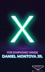 【吹奏楽 楽譜 スコアのみ】<br>エックス <br>作曲:ダニエル・モントーヤJr.<br>