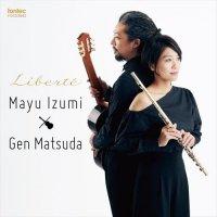 (CD) Liberte / 演奏:泉 真由(フルート)、松田 弦(ギター) (フルート)