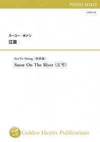【ピアノ独奏 楽譜】<br>江雪 <br>作曲:スーユー・ホァン<br>