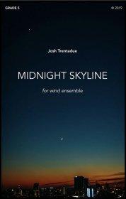 【吹奏楽 楽譜 スコアのみ】<br>ミッドナイト・スカイライン <br>作曲:ジョシュ・トレンタデュー<br>