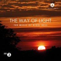(CD) 光の道:ナイジェル・ヘス作品集 / 演奏:BBCコンサート・オーケストラほか (吹奏楽、管弦楽、合唱)