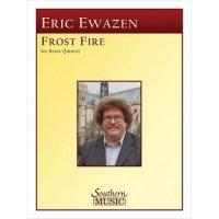 (楽譜) フロストファイア / 作曲:エリック・イウェイゼン (金管5重奏)