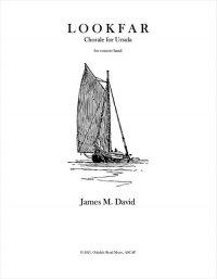 【吹奏楽 楽譜 スコアのみ】<br>ルックファー(フルバンド版) <br>作曲:ジェイムズ・デヴィッド