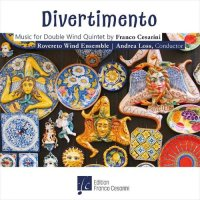 (CD) ディヴェルティメント:フランコ・チェザリーニ ダブル・ウィンド・クインテット作品集