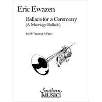 (楽譜) 式典のためのバラード / 作曲:エリック・イウェイゼン (トランペット&ピアノ)