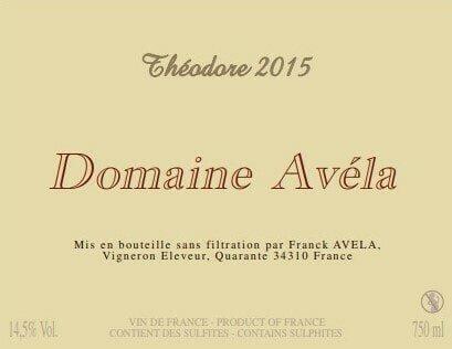 ドメーヌ・アヴェラ 2015 テオドール Domaine Avela Theodore 2015 【ケース販売】