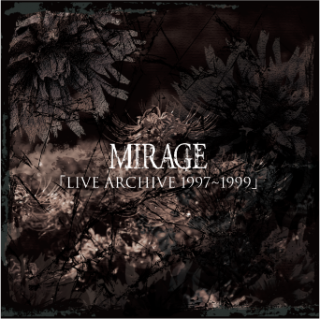 <img class='new_mark_img1' src='https://img.shop-pro.jp/img/new/icons1.gif' style='border:none;display:inline;margin:0px;padding:0px;width:auto;' />MIRAGE  20TH ANNIVERSARY MEMORIAL CDLIVE CD「LIVE ARCHIVE 1997〜1999」