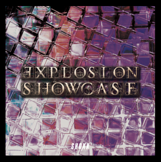 ●オムニバスCD「EXPLOSION SHOWCASE」