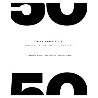 Fifty Under Fifty: Innovators of the 21st Century 洋書