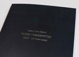 selections from YOKU TAKAMATSU 1970-2017 art work