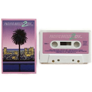 Pacific Breeze 2 : Japanese City Pop, AOR and Boogie 1972-1986