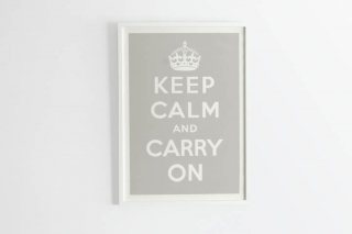 Keep Calm and Carry On - Grey