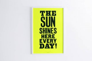 Anthony Burrill  /  The Sun Shines
