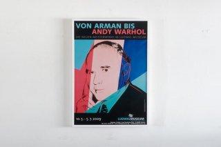 "Andy Warhol / Museum Ludwig Koblenz 2009  ""Von Arman bis Andy Warhol"""