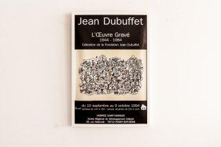 Jean Dubuffet / L'ŒUVRE GRAVÉ 1944-1984