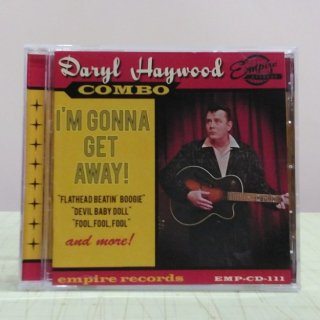 Daryl Haywood Combo/I'm Gonna Get Away!