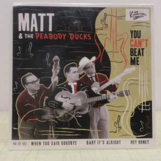 Matte&The Peabody Ducks/You Can't Beat Me 7inch