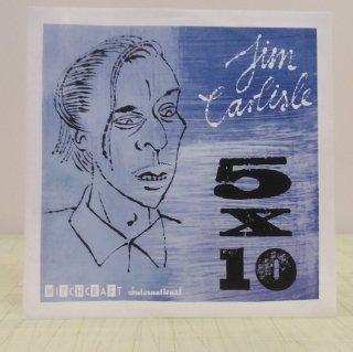 Jim Carlisle/5X10 7inch