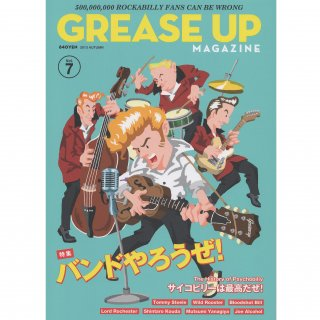 GREASE UP MAGAZINE Vol.7