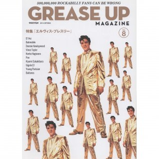 GREASE UP MAGAZINE Vol.8